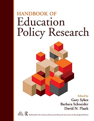 Handbook on Education Policy Research By Sykes, Gary (EDT)/ Schneider, Barbara (EDT)/ Plank, David N. (EDT)/ Ford, Timothy G. (EDT)